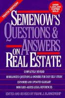 Semenow's Questions & Answers on Real Estate
