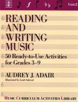 Reading and Writing Music