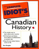 The Complete Idiot's Guide to Canadian History