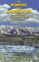 The Roaring of the Sacred River