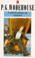 A Gentleman of Leisure