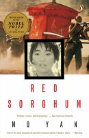 Red sorghum : a novel of China