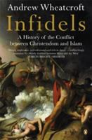 Infidels: A History of the Conflict