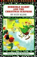 Horrible Harry and the Christmas Surprise