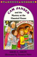 Cam Jansen and the Mystery at the Haunted House