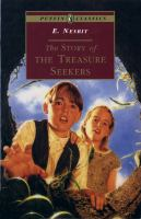 The Story Of The Treasure Seekers [Leslie] : Being The Adventures Of The Bastable Children In Search Of A Fortune