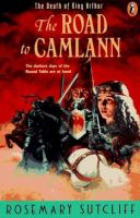 The Road to Camlann