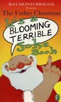 Raymond Briggs Presents the Father Christmas It's A Blooming Terrible Joke Book