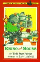 Rhino and Mouse