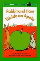 Rabbit and Hare Divide An Apple