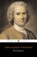 The Confessions of Jean-Jacques Rousseau