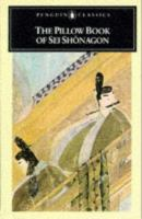 The Pillow Book Of Sei Shonagon,  / Translated [from The Japanese] And Edited By Ivan Morris