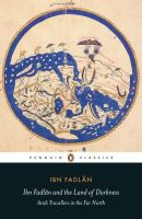 Ibn Fadlān and the Land of Darkness