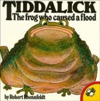 Tiddalick, the Frog Who Caused A Flood