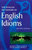 The Penguin Dictionary of English Idioms