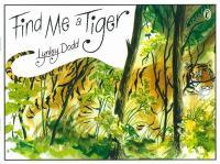 Find Me A Tiger