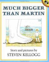Much Bigger Than Martin