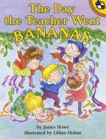 The Day the Teacher Went Bananas