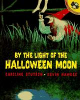 By the Light of the Halloween Moon