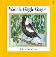 Waddle Giggle Gargle