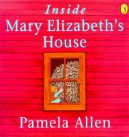 Inside Mary Elizabeth's House