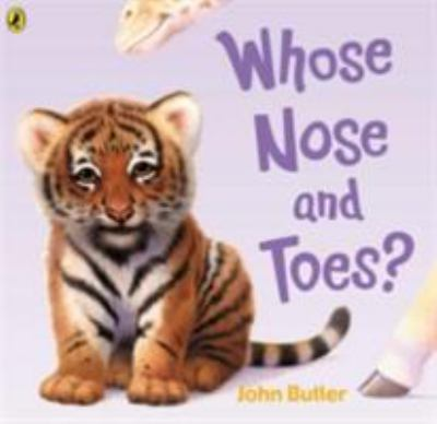Cover image for Whose Nose and Toes?