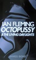 Octopussy ; & the Living Daylights
