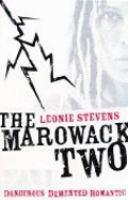 The Marowack Two