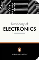 The Penguin Dictionary of Electronics