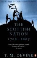 The Scottish Nation 1700-2007