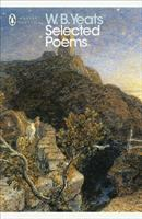 W.B. Yeats: Selected Poems