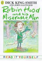 Robin Hood and His Miserable Men