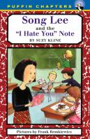 """Song Lee and the """"I Hate You"""" Notes"""