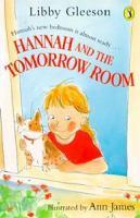 Hannah and the Tomorrow Room