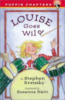 Louise Goes Wild