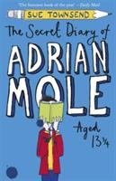 SECRET DIARY OF ADRIAN MOLE AGED 13 3/4 by Sue Townsend