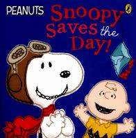 Snoopy Saves the Day!