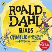 Roald Dahl Reads Charlie and the Chocolate Factory and Four More Stories