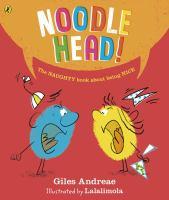Noodle head!