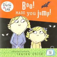 Boo! Made You Jump!