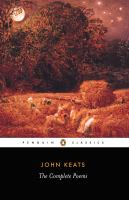John Keats, the Complete Poems