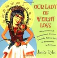Our Lady of Weight Loss