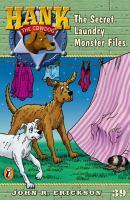 The Secret Laundry Monster Files