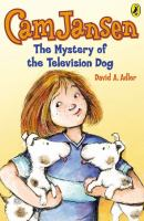 Cam Jansen, the Mystery of the Television Dog