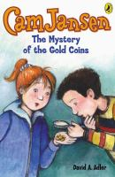 Cam Jansen, the Mystery of the Gold Coins