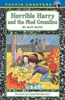 Horrible Harry and the Mud Gremlins
