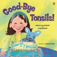 Good-bye Tonsils!