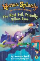 The Most Evil, Friendly Villain Ever (#6)