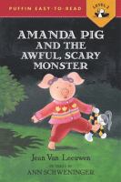 Amanda Pig and the Awful, Scary Monster
