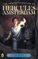 The Heroic Adventure of Hercules Amsterdam